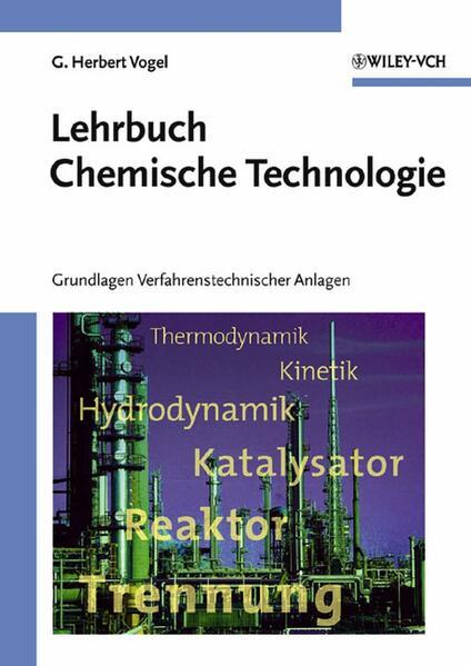 Lehrbuch Chemische Technologie als Buch