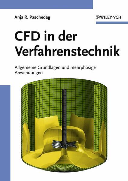 Computational Fluid Dynamics in der Verfahrenstechnik als Buch