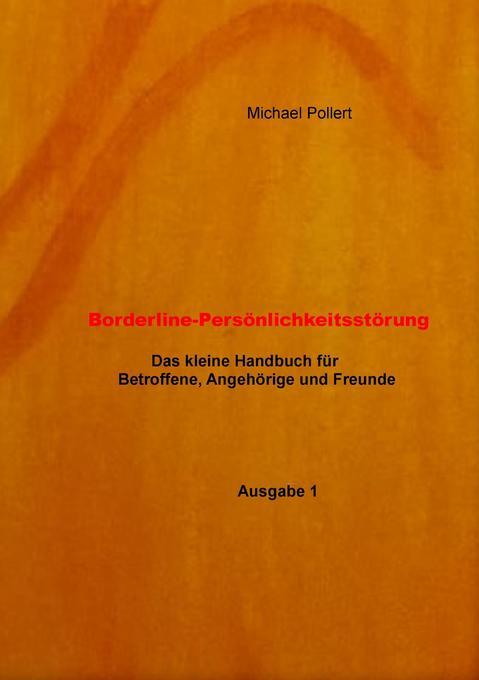 Borderline-Persönlichkeitsstörung als Buch von ...