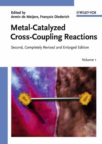 Metal-Catalyzed Cross-Coupling Reactions als Buch