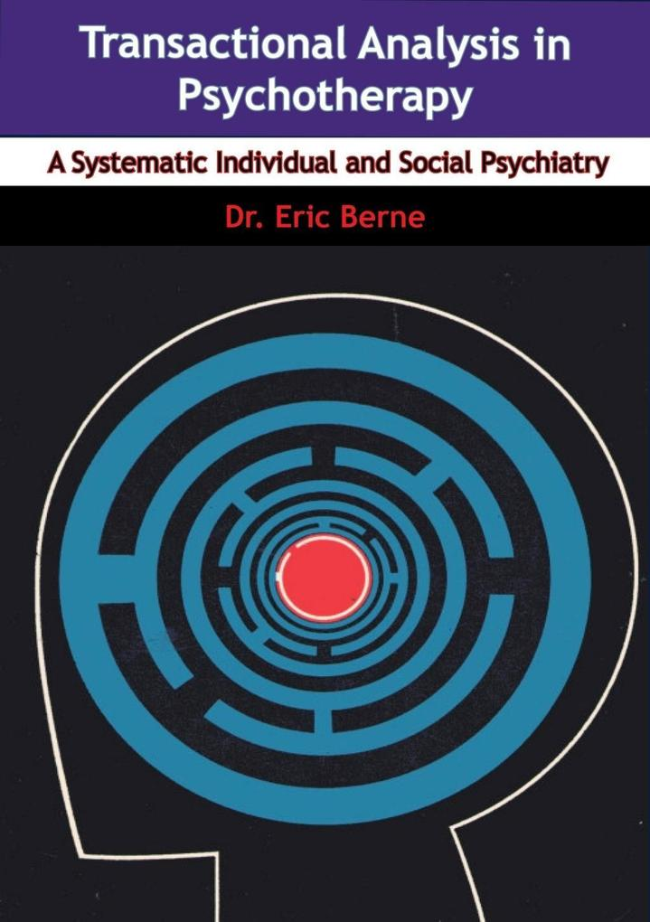 Transactional Analysis in Psychotherapy als eBook epub