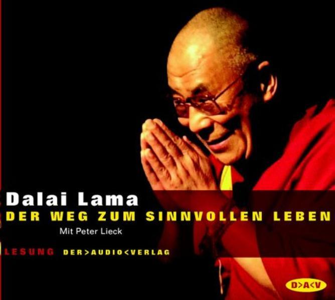 Der Weg zum sinnvollen Leben. 2 CDs als Hörbuch