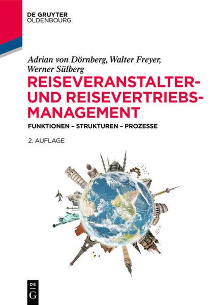 Reiseveranstalter- und Reisevertriebs-Management als Buch (gebunden)