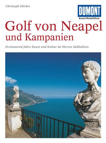 DuMont Kunst-Reiseführer Golf von Neapel und Kampanien als Buch