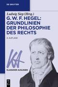 G. W. F. Hegel: Grundlinien der Philosophie des Rechts