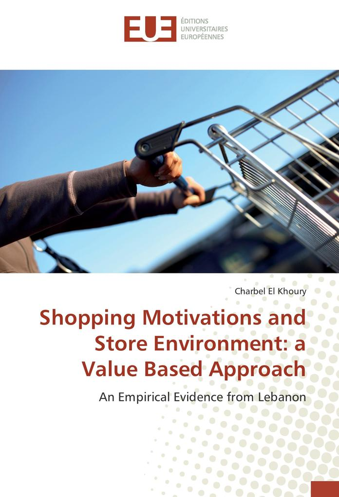 Shopping Motivations and Store Environment: a V...