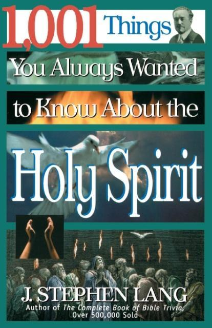 1,001 Things You Always Wanted to Know about the Holy Spirit als Taschenbuch