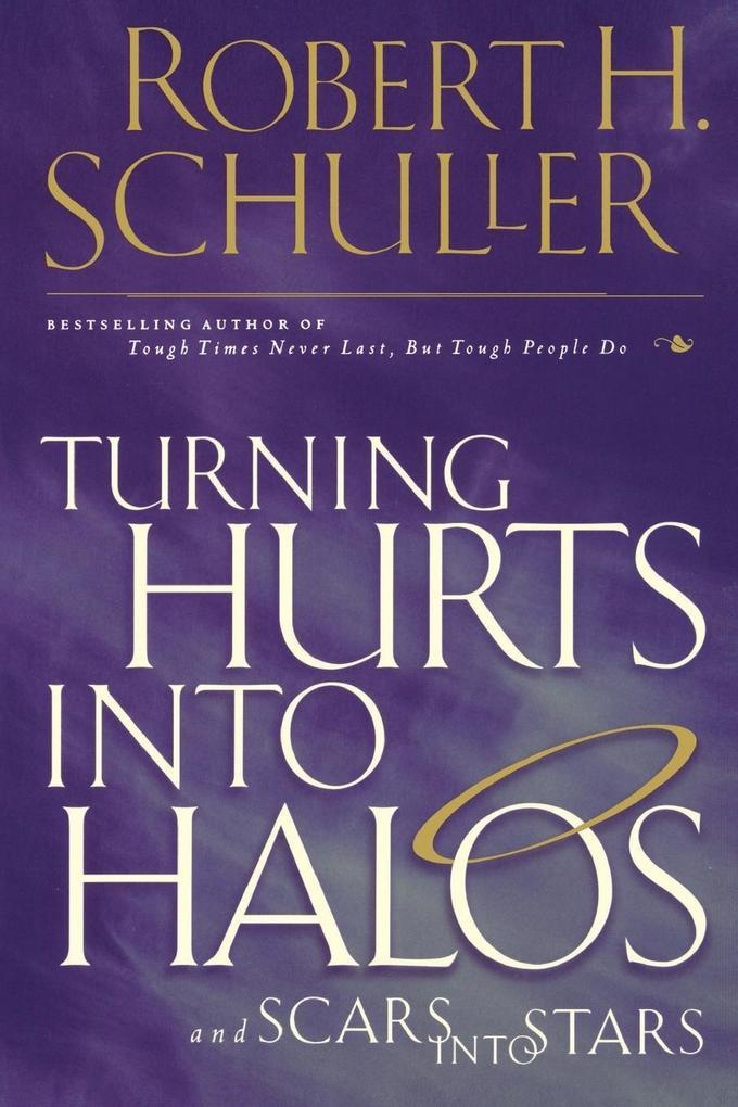 Turning Hurts Into Halos als Taschenbuch