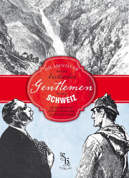 Glücklich, N: Abenteuer zweier britischer Gentl...