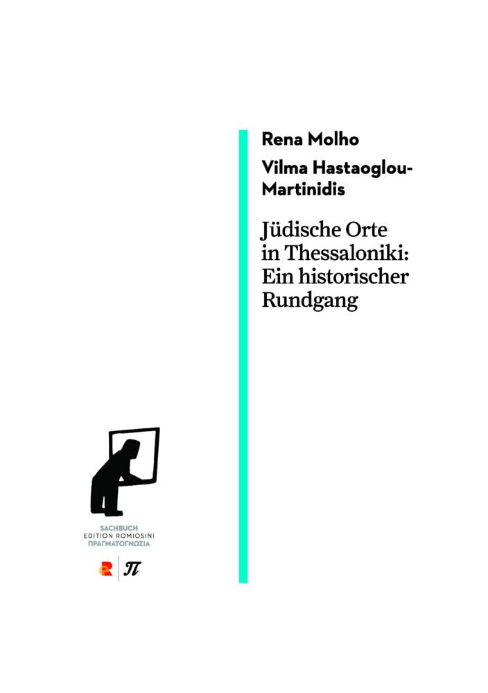 Jüdische Orte in Thessaloniki. Ein historischer Rundgang als Buch