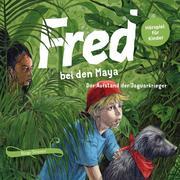 Fred 07. Fred bei den Maya - Der Aufstand der Jaguarkrieger
