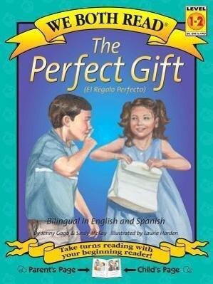 The Perfect Gift/El Regalo Perfecto als Taschenbuch