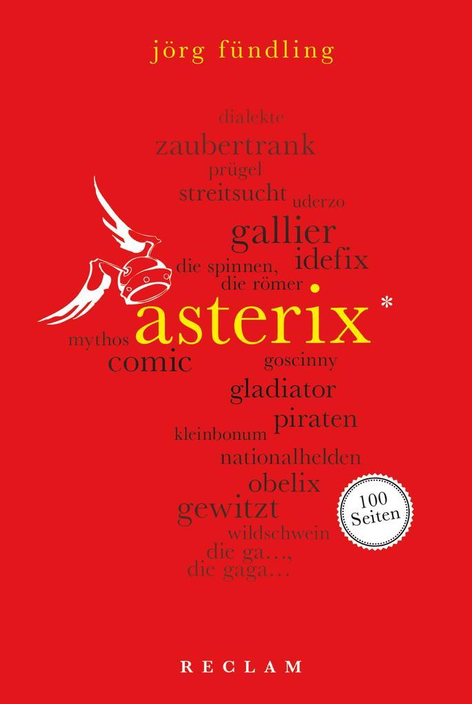 Asterix. 100 Seiten als eBook