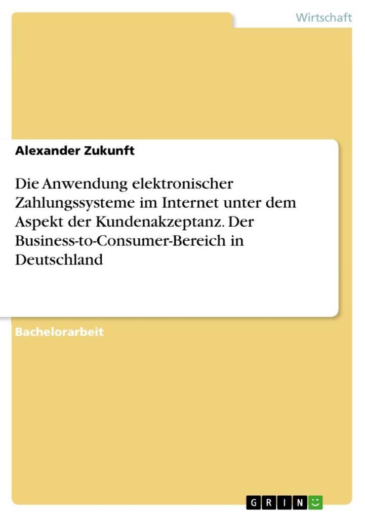 Die Anwendung elektronischer Zahlungssysteme im...