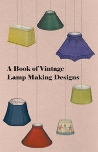 Book of Vintage Lamp Making Designs als eBook D...