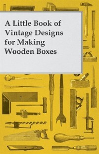Little Book of Vintage Designs for Making Woode...