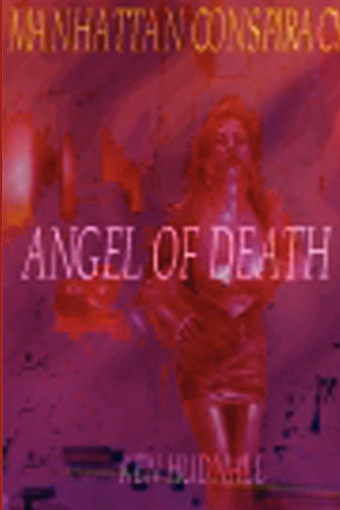 Manhattan Conspiracy: Angel of Death als Taschenbuch