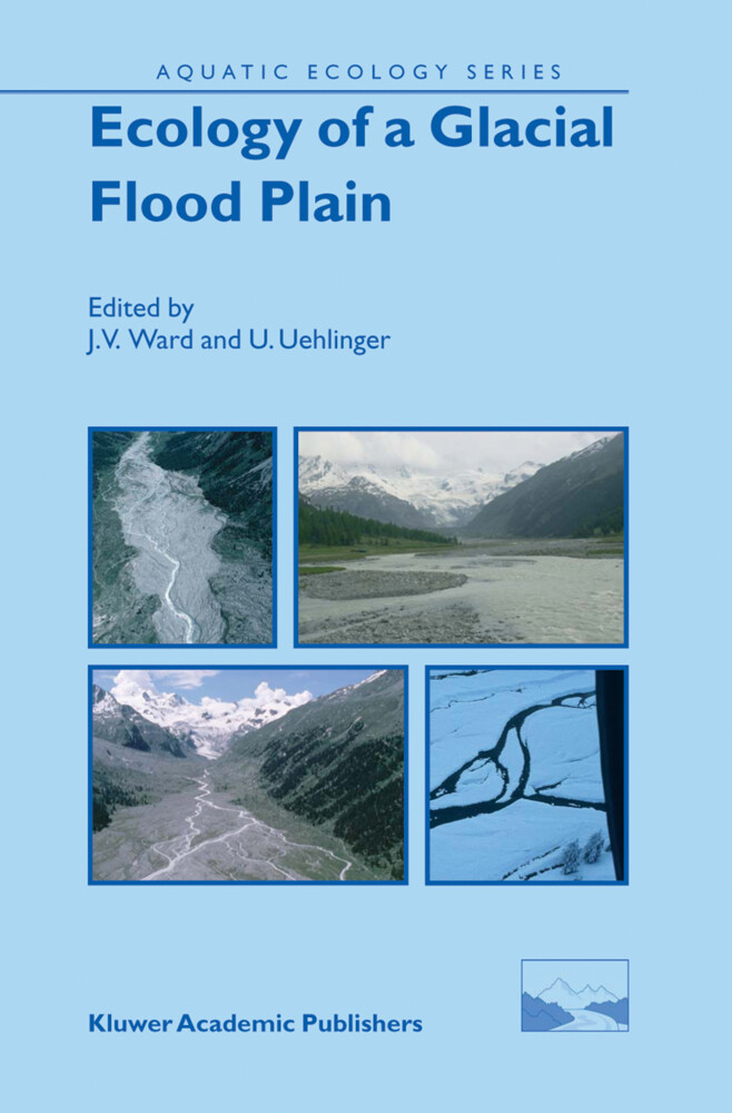 Ecology of a Glacial Flood Plain als Buch