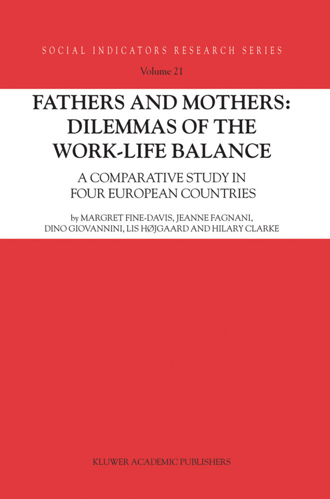 Fathers and Mothers: Dilemmas of the Work-Life Balance als Buch (gebunden)