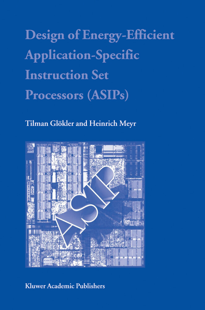 Design of Energy-Efficient Application-Specific Instruction Set Processors als Buch