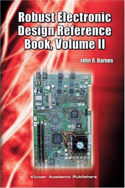 Robust Electronic Design Reference Book: Volume 1; Volume 2: Appendices als Buch