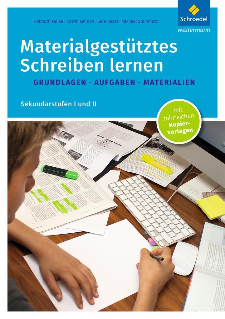 Materialgestütztes Schreiben lernen. Grundlagen...
