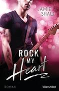 [Jamie Shaw: Rock my Heart]