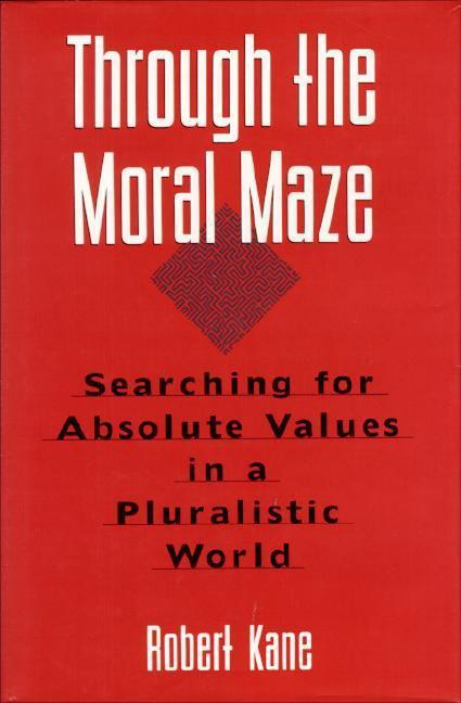 THROUGH THE MORAL MAZE als Buch