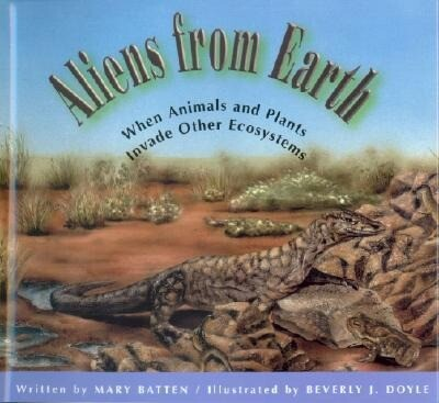 Aliens from Earth: When Animals and Plants Invade Other Ecosystems als Buch