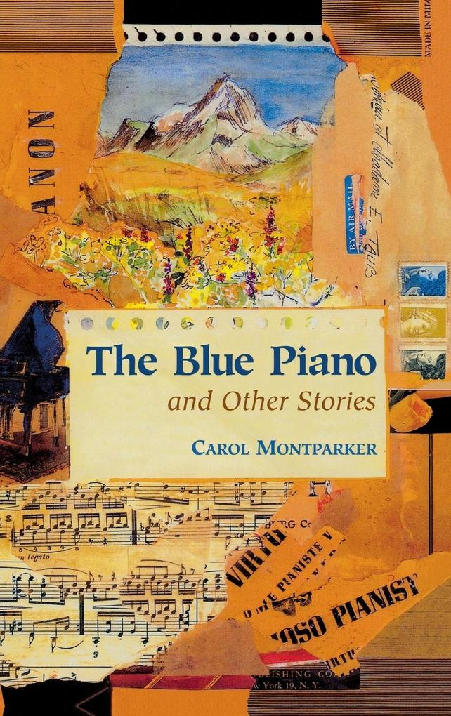 The Blue Piano: And Other Stories als Buch