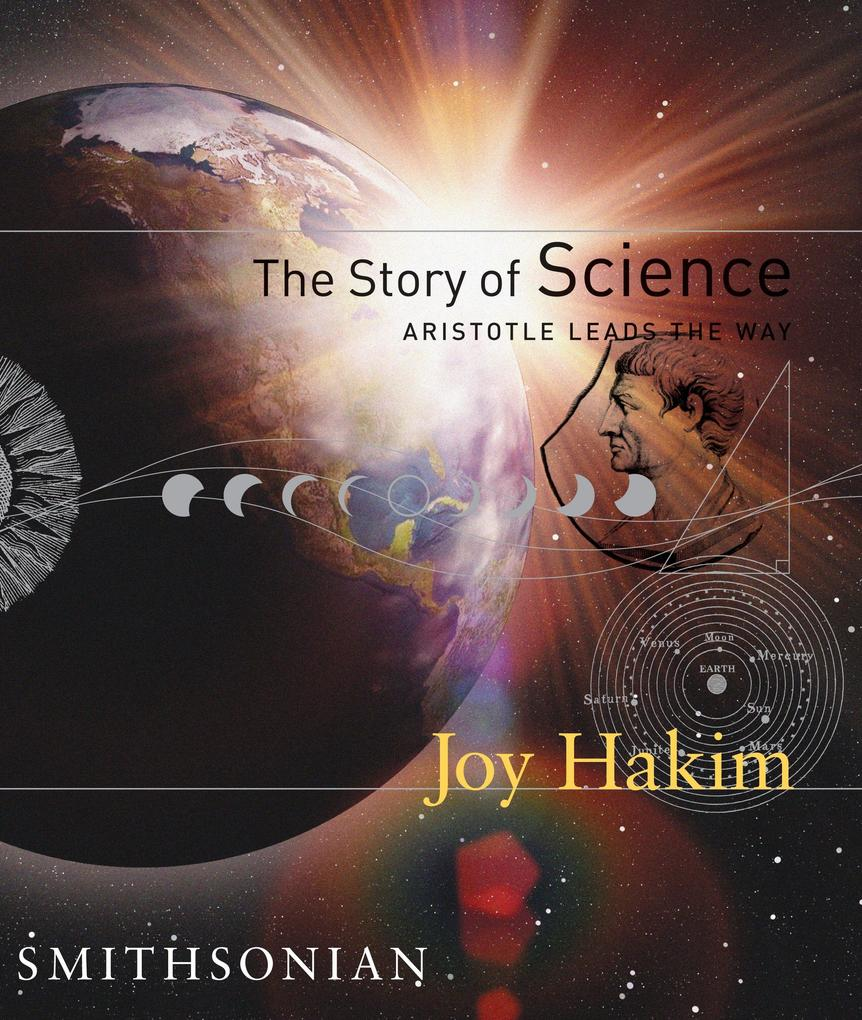 The Story of Science: Aristotle Leads the Way als Buch