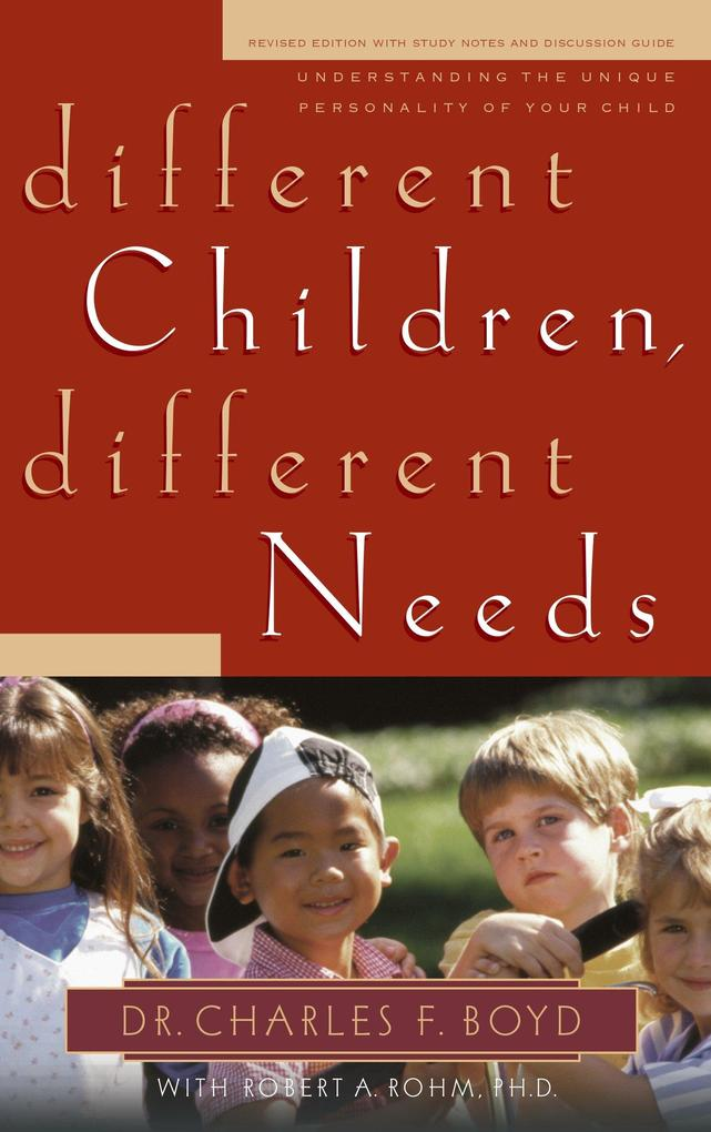 Different Children, Different Needs: Understanding the Unique Personality of Your Child als Taschenbuch