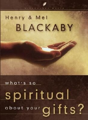What's So Spiritual about Your Gifts als Buch