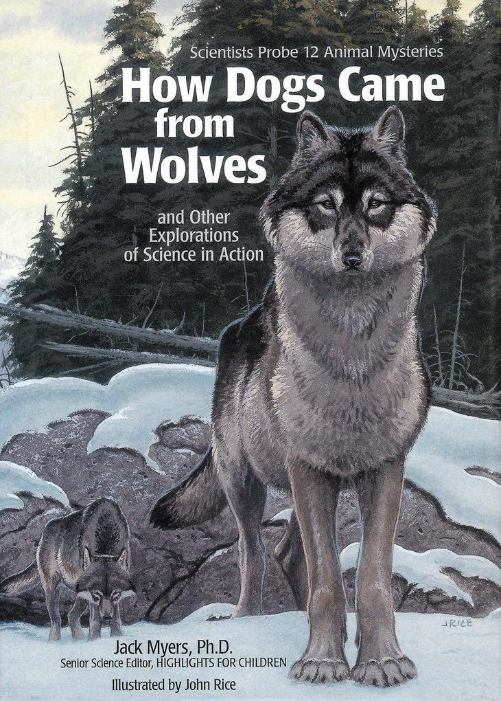 How Dogs Came from Wolves: And Other Explorations of Science in Action als Taschenbuch