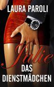 Julie - Das Dienstmädchen