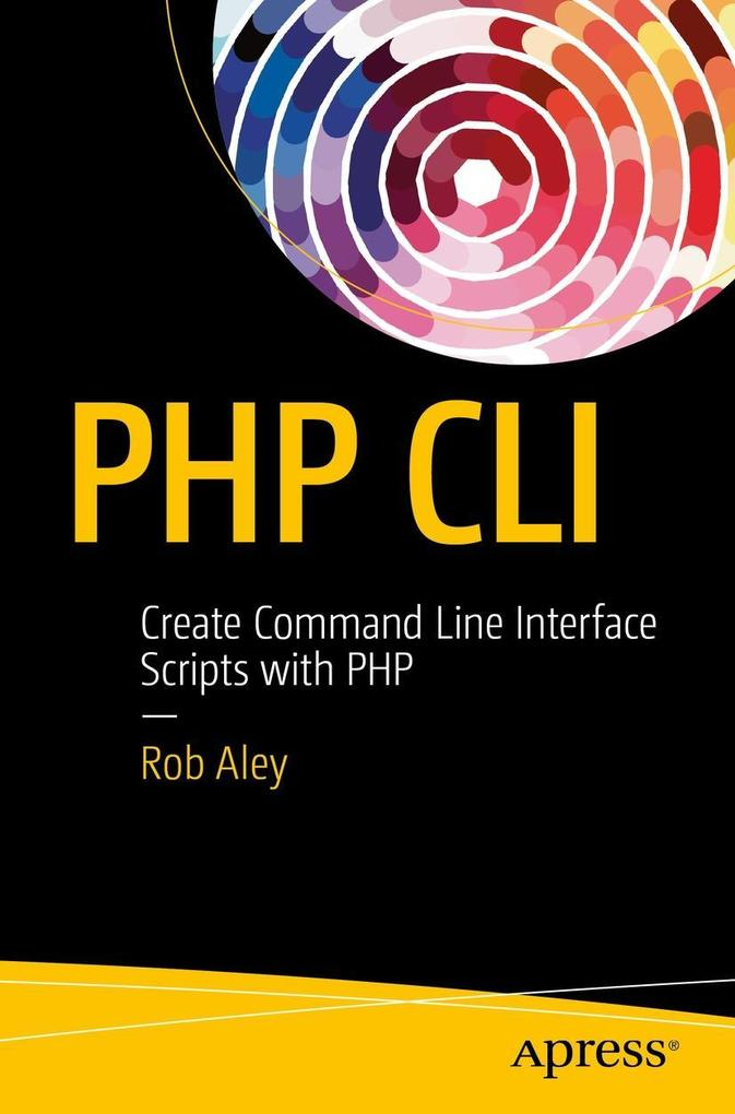 PHP CLI als eBook Download von Rob Aley
