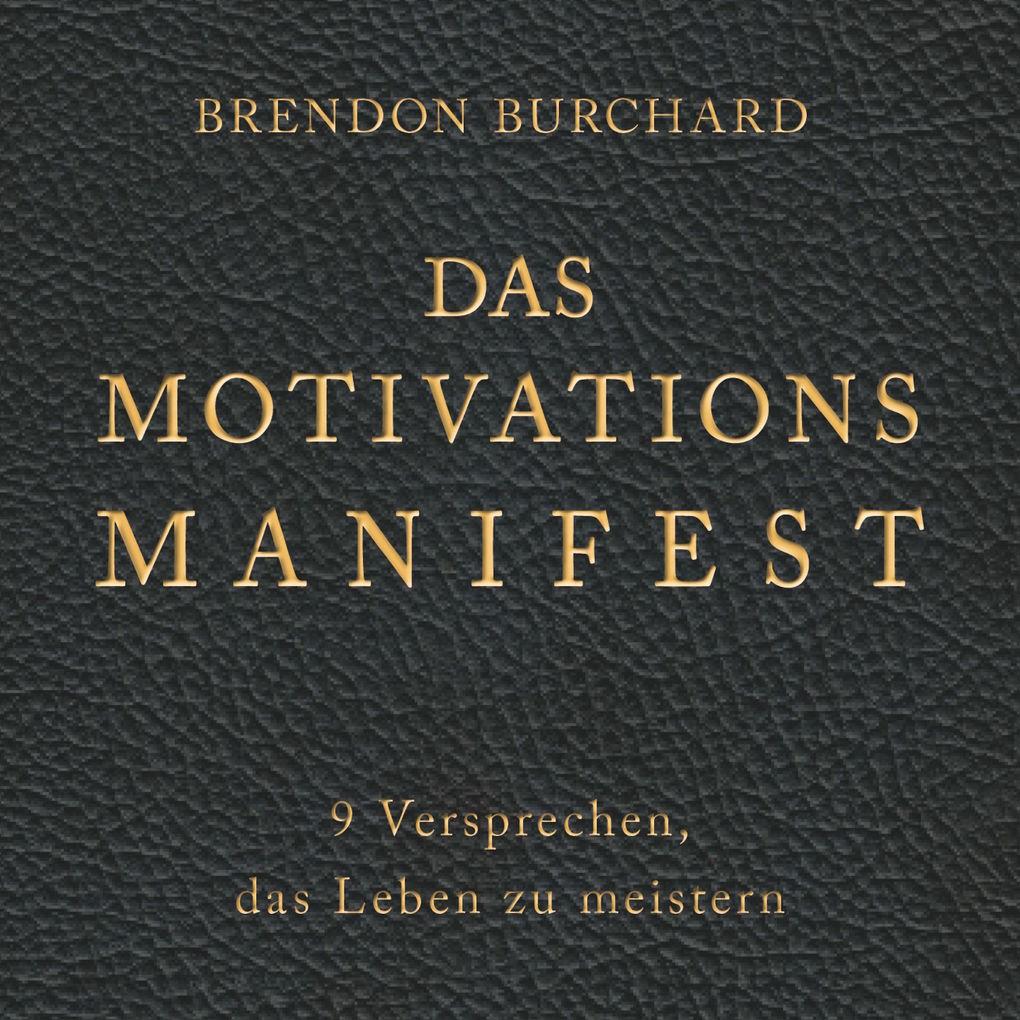 Das MotivationsManifest als Hörbuch Download