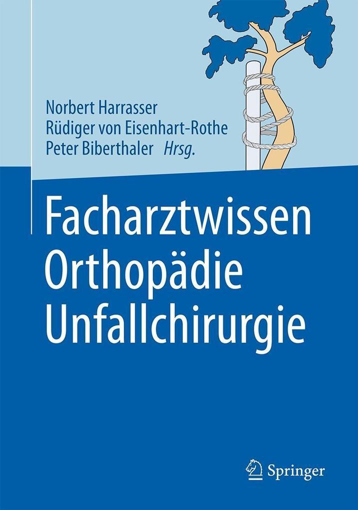 Facharztwissen Orthopädie Unfallchirurgie als e...