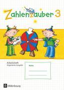 Zahlenzauber 3. Schuljahr - Allgemeine Ausgabe - Arbeitsheft