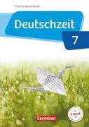 Deutschzeit 7. Schuljahr - Östliche Bundesländer und Berlin - Schülerbuch