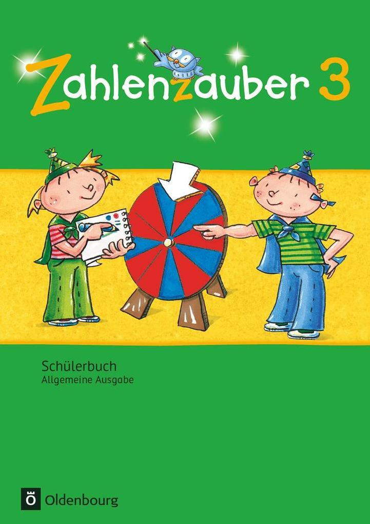Zahlenzauber 3. Schuljahr - Allgemeine Ausgabe - Schülerbuch mit Kartonbeilagen als Buch