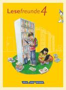 Lesefreunde 4. Schuljahr. Lesebuch mit Lernentwicklungsheft. Östliche Bundesländer und Berlin Neubearbeitung 2015