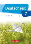 Deutschzeit 7. Schuljahr - Allgemeine Ausgabe - Arbeitsheft mit Lösungen