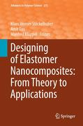 Designing of Elastomer Nanocomposites: From Theory to Applications