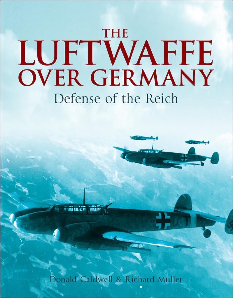 Luftwaffe Over Germany als eBook Download von D...