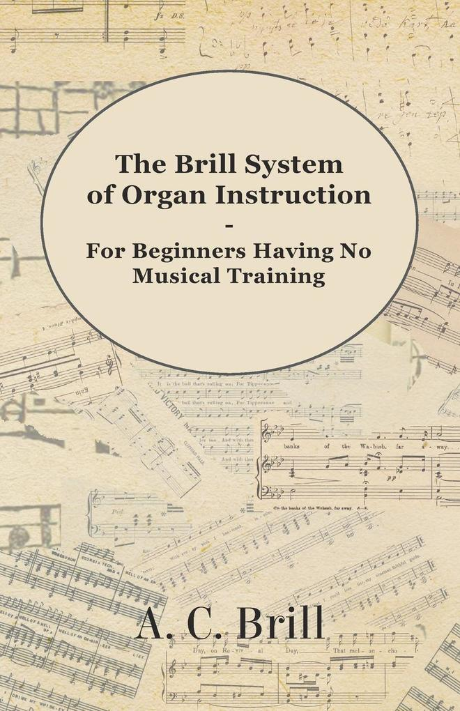 Brill System of Organ Instruction - For Beginne...