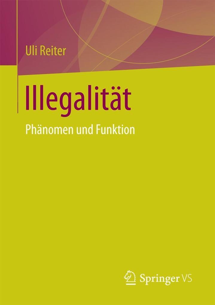 Illegalität als eBook Download von Uli Reiter, ...
