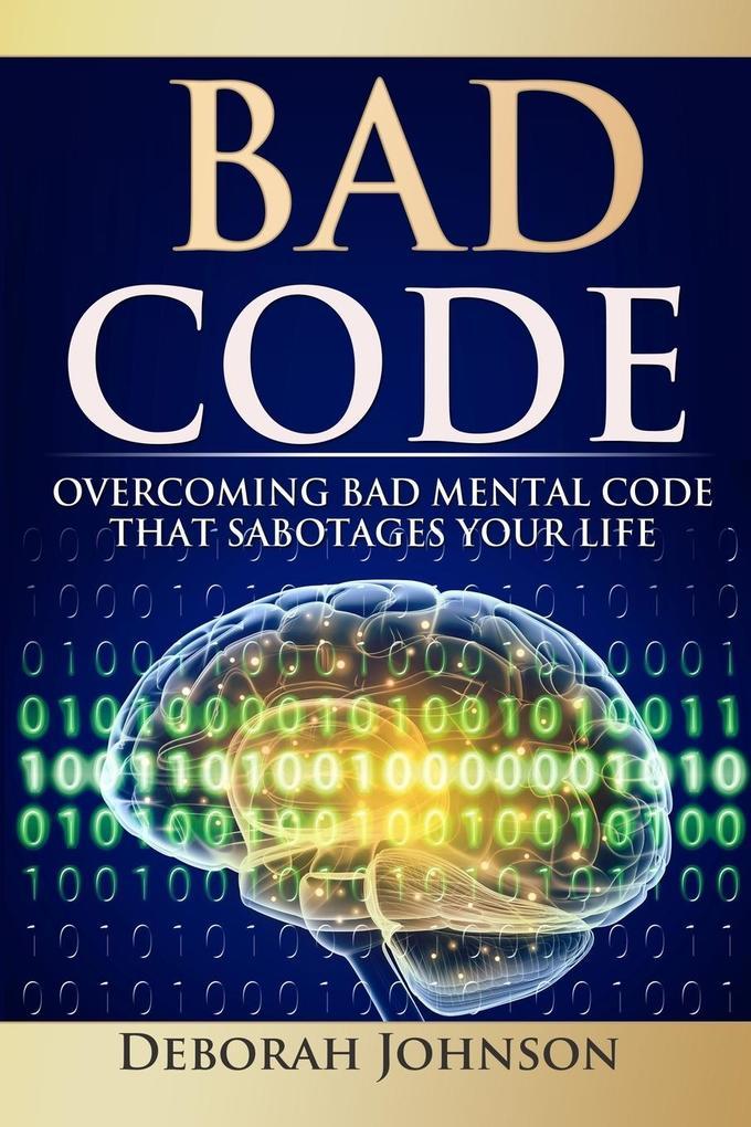 Bad Code als Taschenbuch von Deborah Johnson