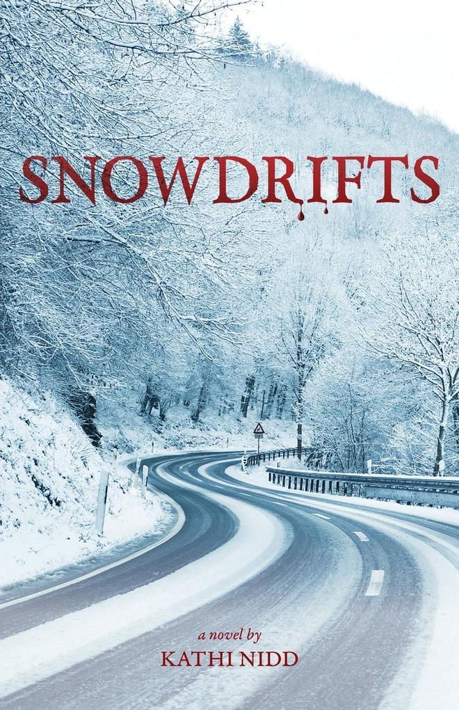 Snowdrifts als Taschenbuch von Kathi Nidd