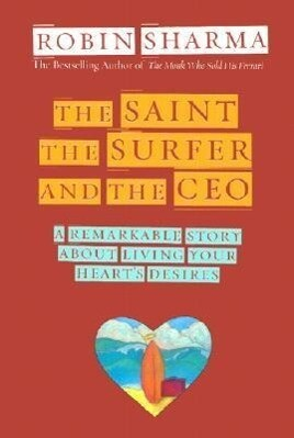 The Saint, the Surfer, and the CEO als Taschenbuch